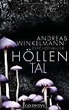 Höllental: Psychothriller von Andreas Winkelmann