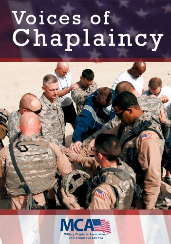 Voices of Chaplaincy: Ministry Roles and Functions, by Military Chaplains Association