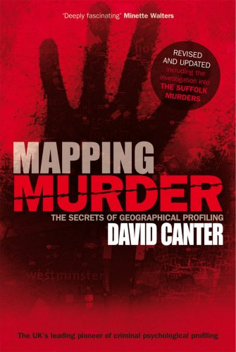 Mapping Murder: The Secrets of Geographical Profiling