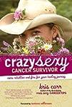 Crazy Sexy Cancer Survivor: More Rebe...