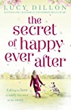 Lucy Dillon The Secret of Happy Ever After