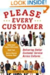 Please Every Customer: Delivering Ste...