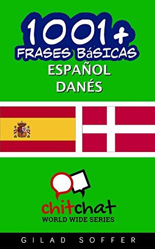 1001+ frases básicas español - danés