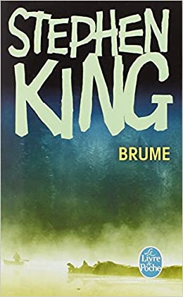 Brume ( Stephen King )