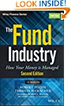 The Fund Industry: How Your Money is...
