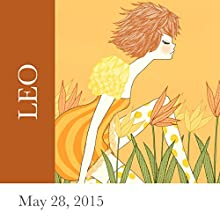 Leo: May 28, 2015  by Tali Edut, Ophira Edut Narrated by Lesa Wilson