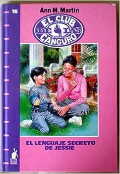 El lenguaje secreto de jessie ann m martin for Audio libro el jardin secreto