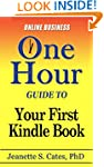 Your First Kindle Book: How To Write,...