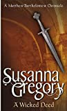 A Wicked Deed (Matthew Bartholomew Chronicles) (0751525448) by Gregory, Susanna