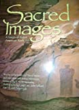 img - for Sacred Images: A Vision of Native American Rock Art by Kelen, Leslie, Sucec, David (1996) Paperback book / textbook / text book