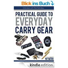 Practical Guide To Everyday Carry Gear