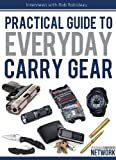 img - for Practical Guide To Everyday Carry Gear book / textbook / text book