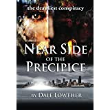 Near Side of the Precipice ~ Dale Lowther