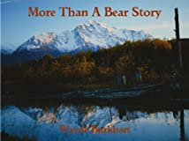 More Than a Bear Story