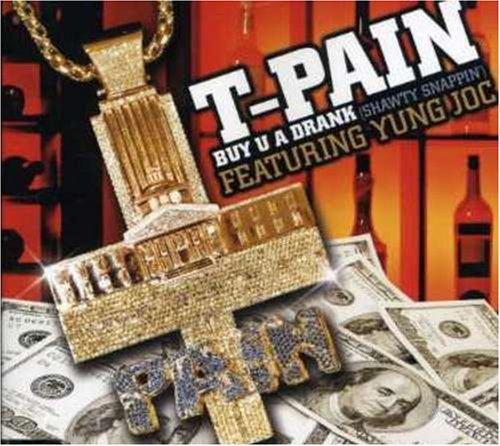 T-Pain - Shawty Snappin - Zortam Music