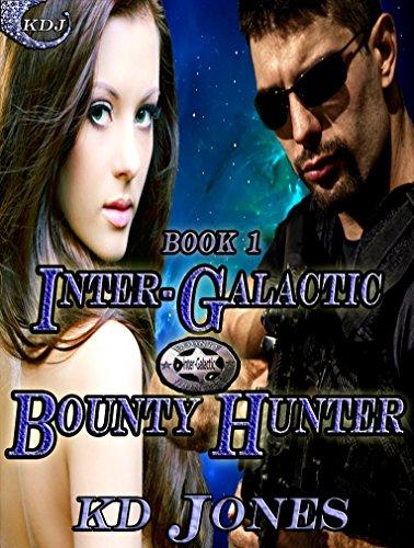 inter-galactic-bounty-hunter-inter-galactic-bounty-hunters-book-1