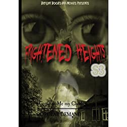 Frightened Heights s3
