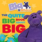 Big & Small - The Quite Big Book About Big