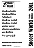 Soccer World - Winter Edition 2011 (Italian Edition)