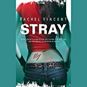 Stray: Shifters, Book 1 | Rachel Vincent