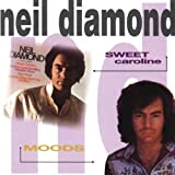 Neil Diamond Sweet Caroline & Moods