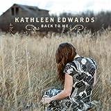 NEW Kathleen Edwards - Back To Me (CD)