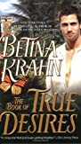 The Book of True Desires (0515141704) by Krahn, Betina