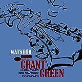 Matador / Grant Green