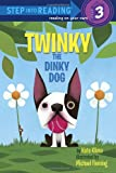 Twinky the Dinky Dog (Step into Reading) (030797667X) by Kate Klimo