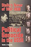 img - for Stalin's Terror of 1937-38: Political Genocide in the USSR by Vadim Zakharovich Rogovin (10-Jul-2009) Paperback book / textbook / text book