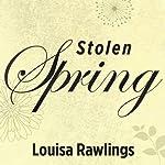 Stolen Spring | Louisa Rawlings