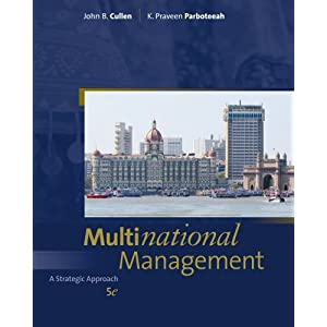 Test Bank|Solution Manual For Multinational Management John B.Cullen