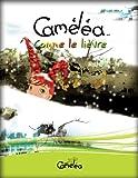 Livre pour enfants: Cam�l�a comme le li�vre