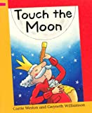 img - for Touch the Moon (Reading Corner) book / textbook / text book