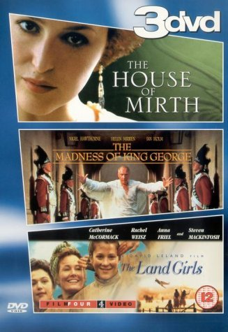Period Drama: The House Of Mirth, The Madness Of King George, Land Girls [DVD] by Gillian Anderson