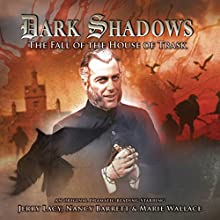 Dark Shadows - The Fall of the House of Trask Audiobook by Joseph Lidster Narrated by Nancy Barrett, Jerry Lacy, Marie Wallace