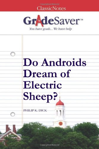 do androids dream of electric sheep essays gradesaver do androids dream of electric sheep philip k dick