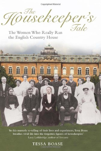 Sale alerts for Aurum Press Ltd The Housekeeper's Tale: The Women Who Really Ran the English Country House - Covvet