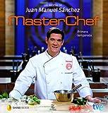 Las recetas de Juan Manuel S�nchez. MasterChef: Ganador de la primera temporada