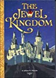 The Jewel Kingdom (2006 Edition)