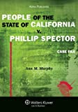 People of the State of California V. Phillip Spector: Case File