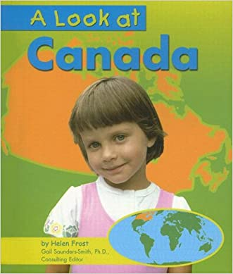 A Look at Canada (Our World)