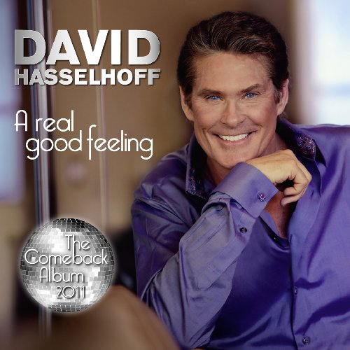 David Hasselhoff - A Real Good Feeling (Party-Version) - Zortam Music