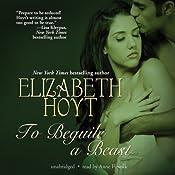 To Beguile a Beast | [Elizabeth Hoyt]
