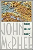 Coming into the Country (0374522871) by John McPhee