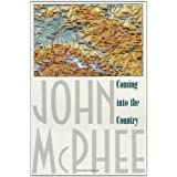 Coming into the Countryby John A. McPhee