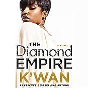 The Diamond Empire: A Novel   [K'Wan]