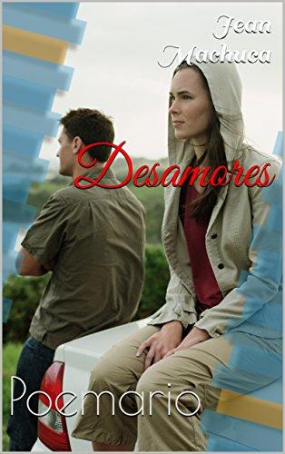 Desamores: Poemario (Spanish Edition) (Fotos Cuadros compare prices)