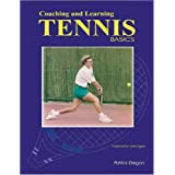 Coaching and Learning Tennis Basicsby Patrick Diegan