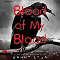 Blood of My Blood Audiobook by Barry Lyga Narrated by Charlie Thurston